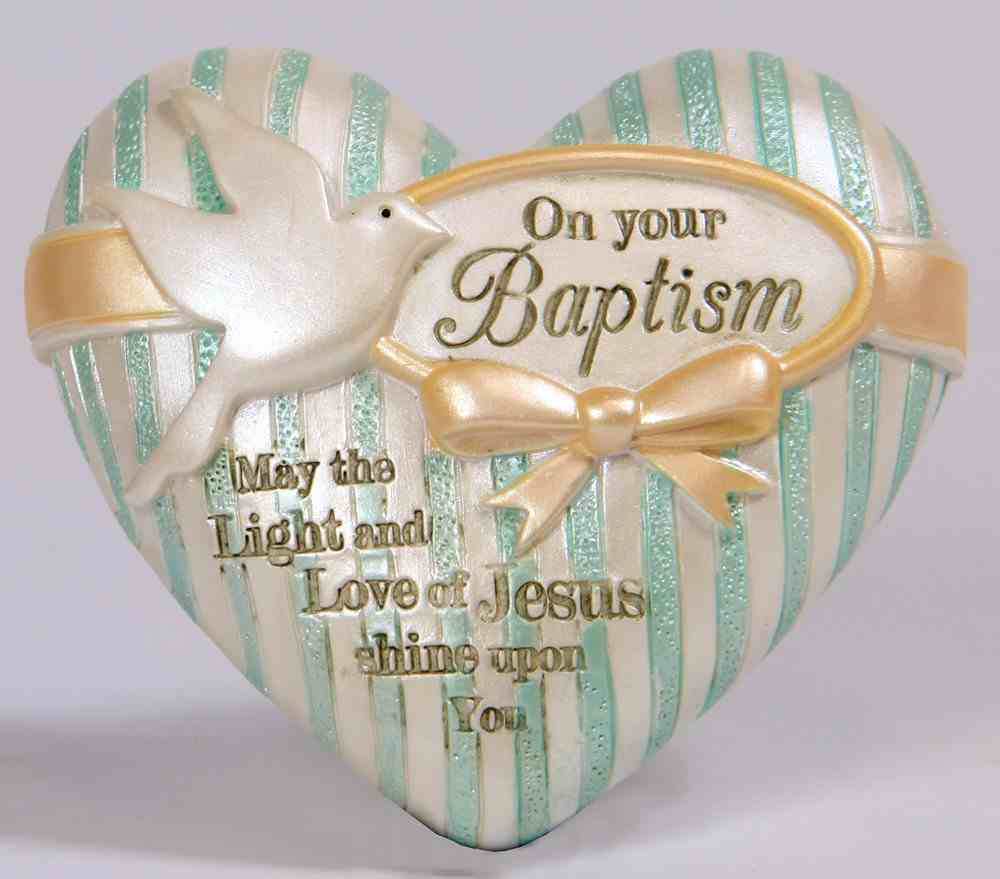 Heart Expressions: Baptism, on Your Baptism...May the Light and Love of Jesus Shine Upon You Homeware