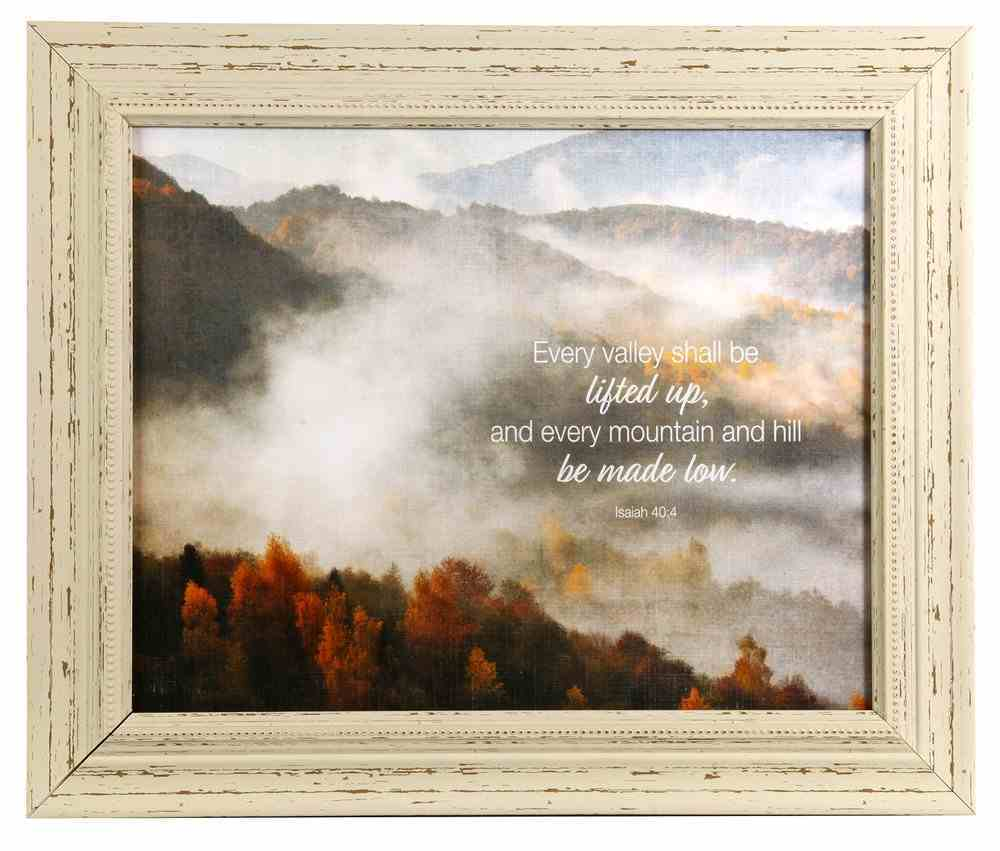 'Outlooks' Framed Art: Every Valley Shall Be Lifted Up....Mountain Tops (Isaiah 40:4) Plaque