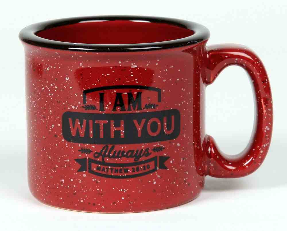 Ceramic Camping Mug: I Am With You Always, Burgundy (Matthew 28:20) Homeware