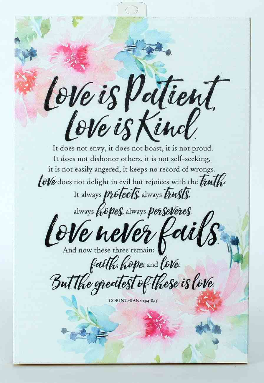 Woodland Grace Plaque: Love is Patient, Love is Kind... White/Pink Floral Plaque