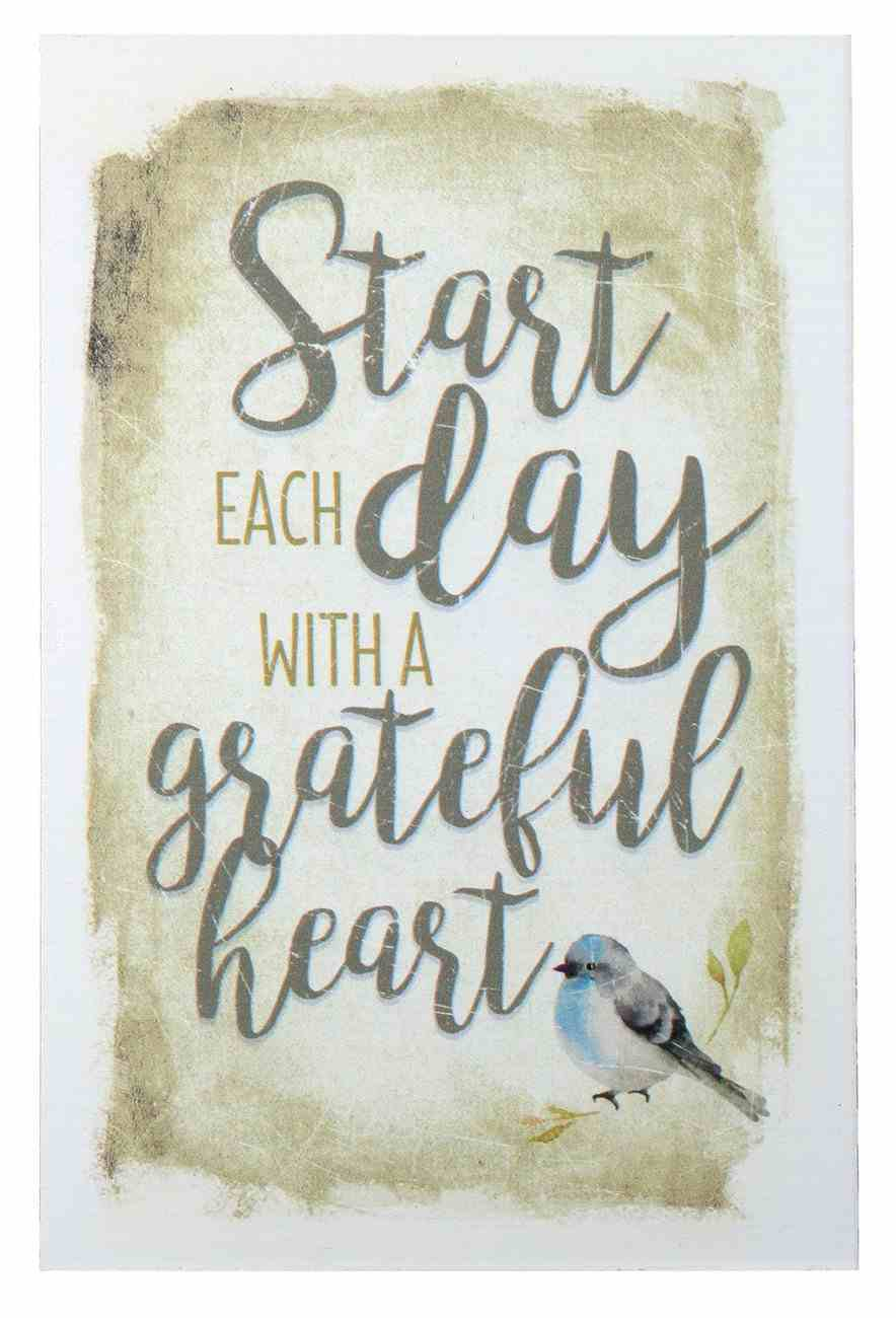 New Horizons Plaque: Start Each Day With a Grateful Heart, Blue Bird/Beige Plaque
