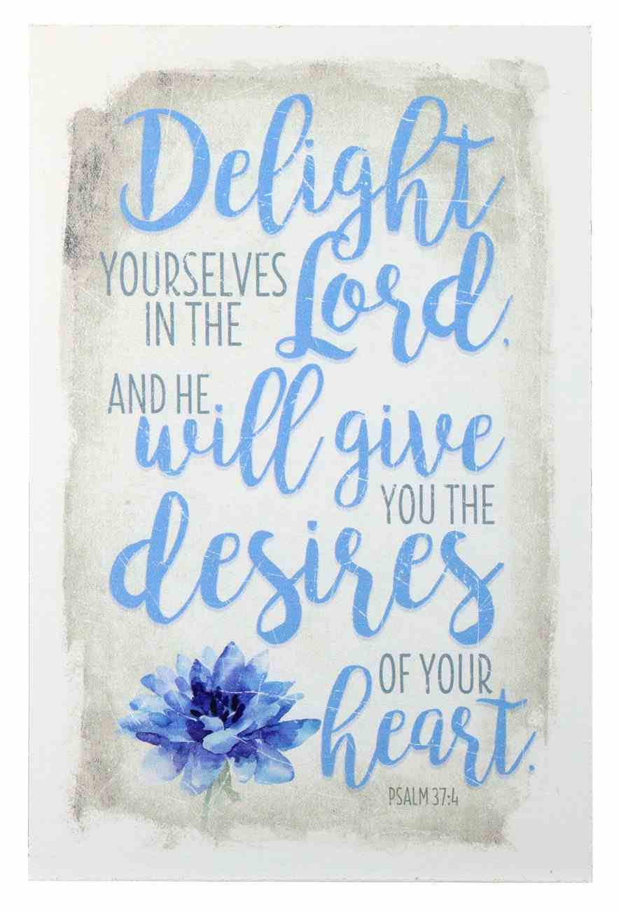 New Horizons Plaque: Delight Yourselves in the Lord... Blue Flower/Beige Plaque