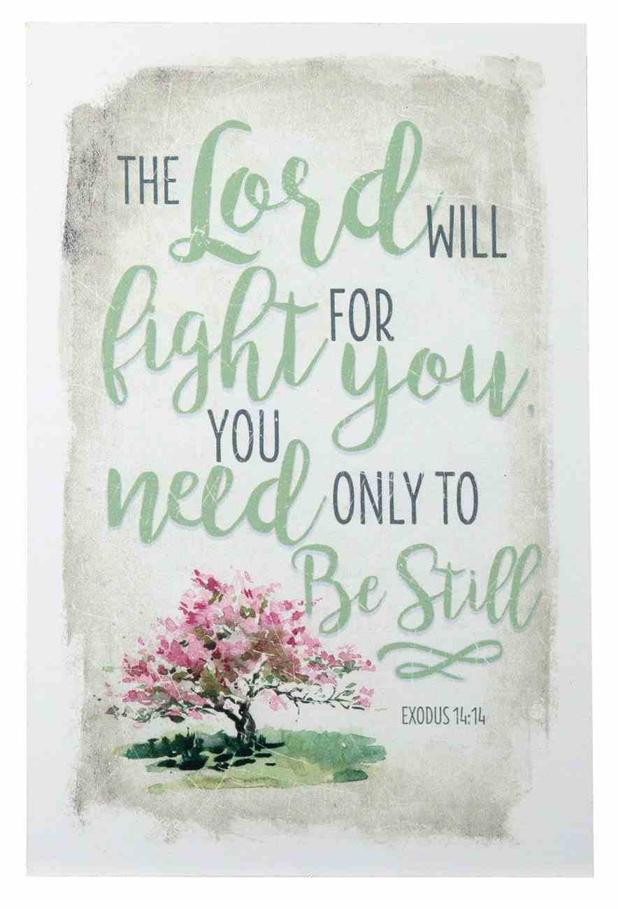 New Horizons Plaque: The Lord Will Fight For You, You Need Only to Be Still, Pink Tree/Beige (Exodus 14:14) Plaque