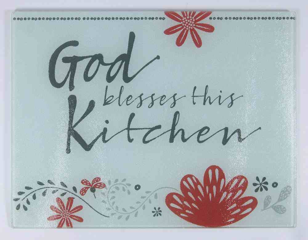 Glass Cutting Board: God Bless This Kitchen, White/Red/Black (Scribbles Kitchen Collection) Homeware