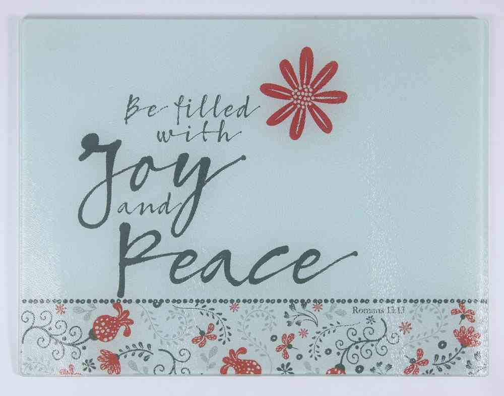 Glass Cutting Board: Be Filled With Joy and Peace, White/Red/Black (Scribbles Kitchen Collection) Homeware