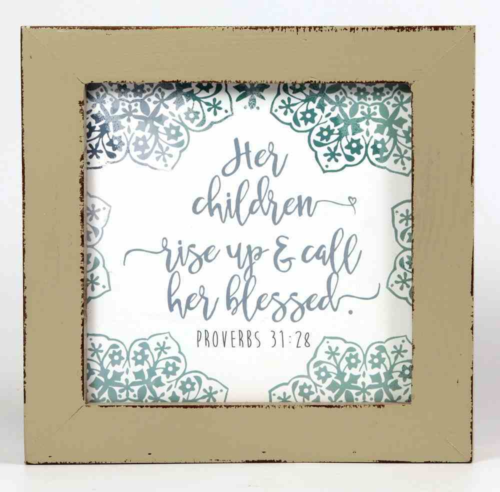 Box Plaque: Call Her Blessed, Blue/White (Proverbs 31:28) Plaque