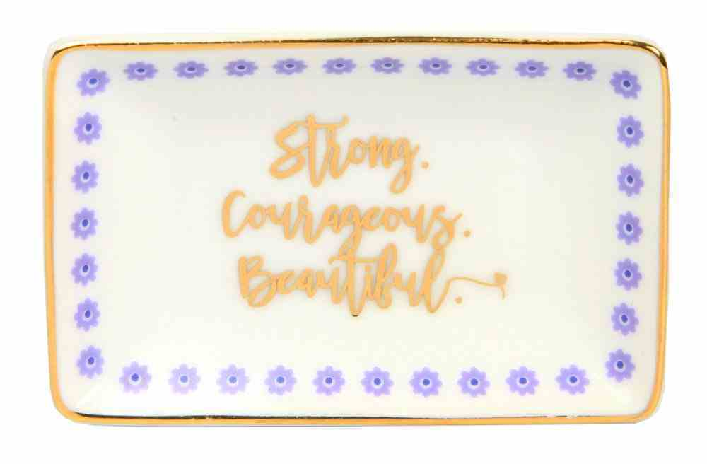 Ceramic Trinket Tray: Beautiful Strong Courageous, White/Gold/Blue Homeware
