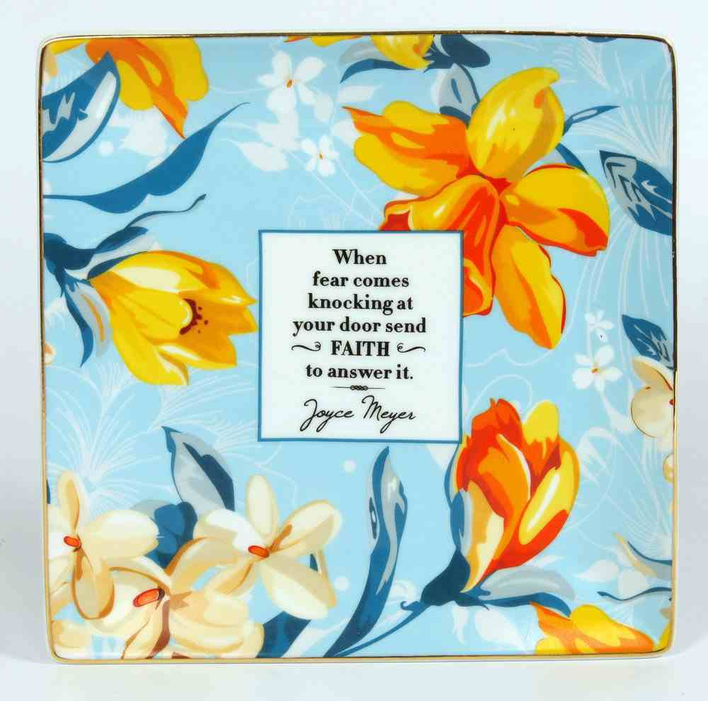 Joyce Meyer Trinket Tray: When Fear Comes Knocking, Orange Flowers Homeware