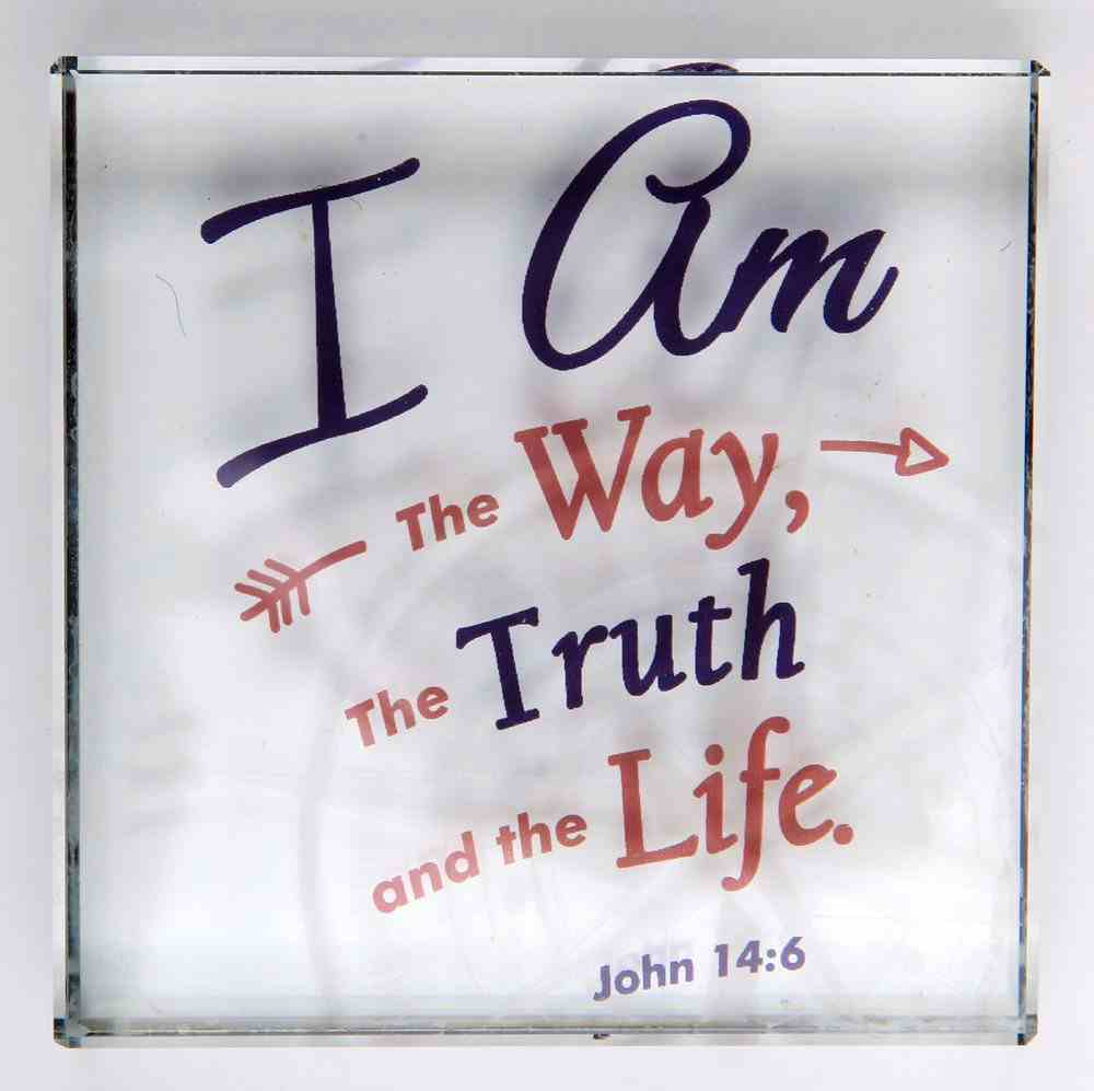 Scripture Glass Plaque: I Am the Way, the Truth and the Life (John 14:6) Plaque