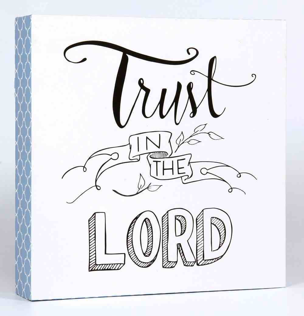 Faith Wall Plaque: Trust in the Lord, Blue/White Plaque