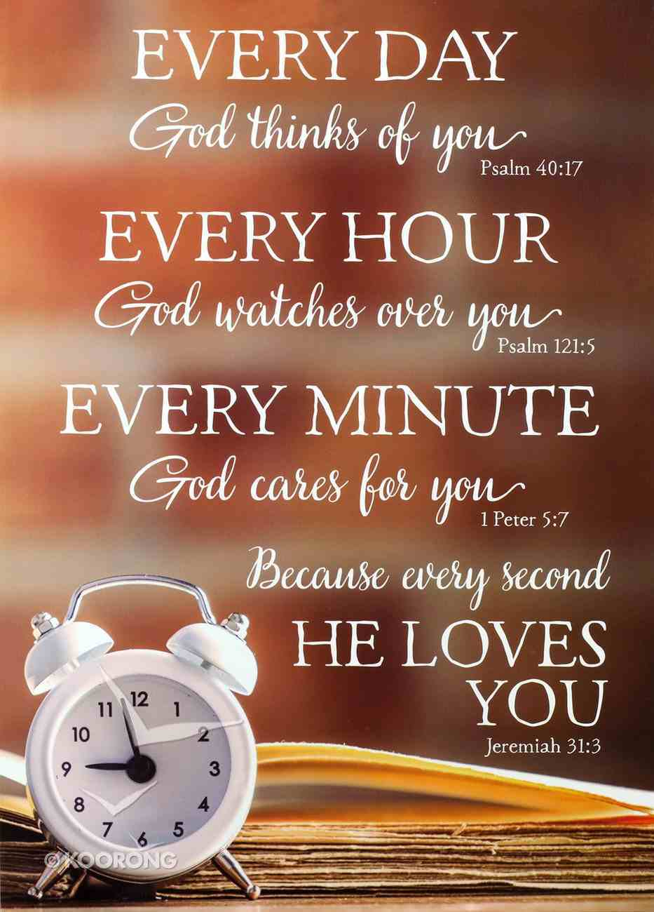 Poster Large: Every Day, Every Hour, Every Minute, He Loves You Poster