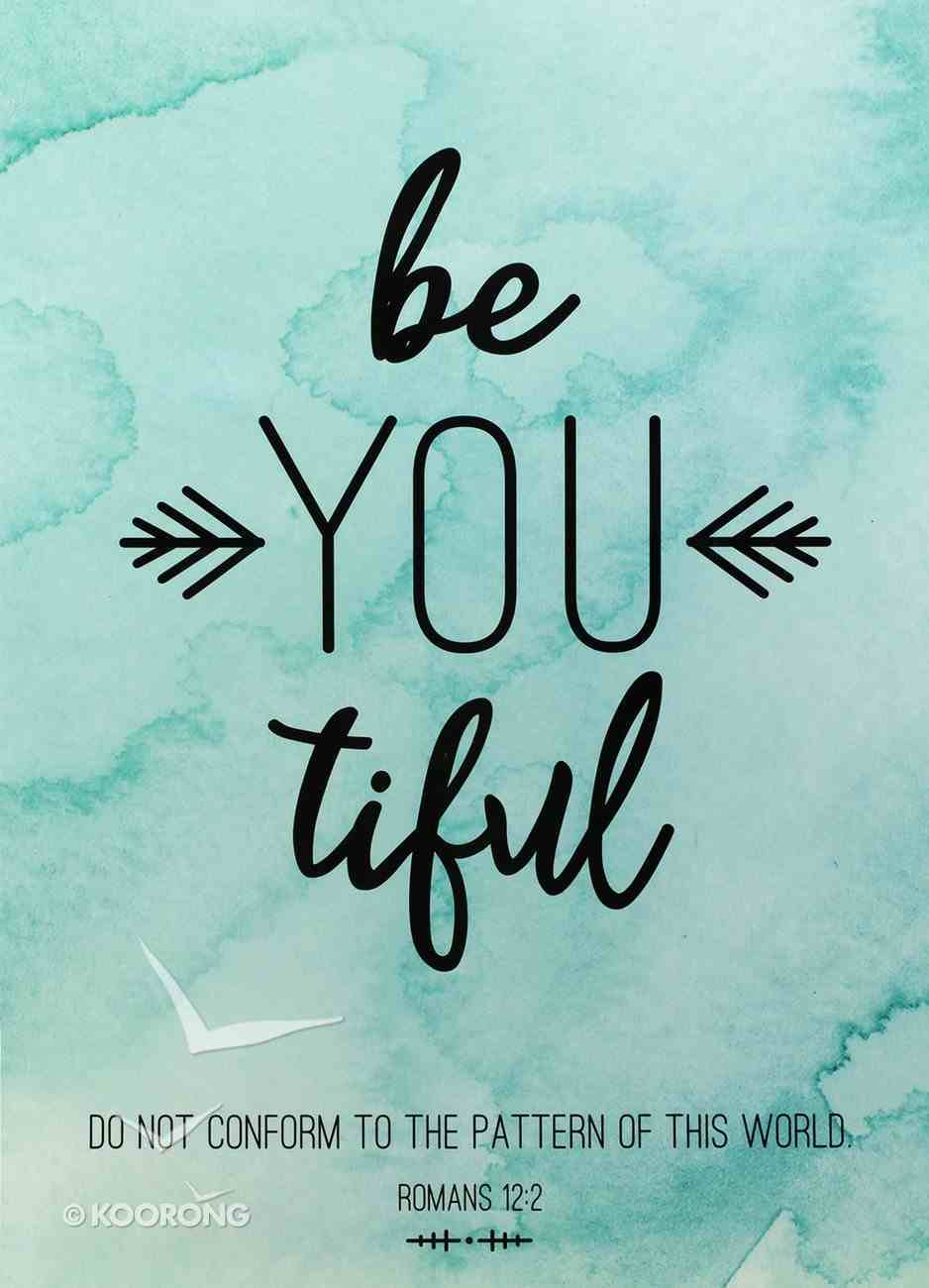 Poster Large: Be You-Tiful Poster