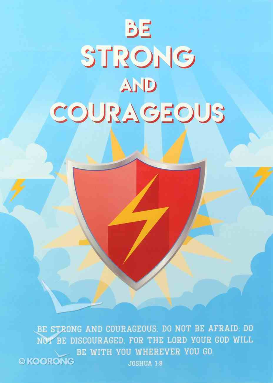 Poster Large: Be Strong and Courageous (Red Shield/gold Lightning Bolt) Poster