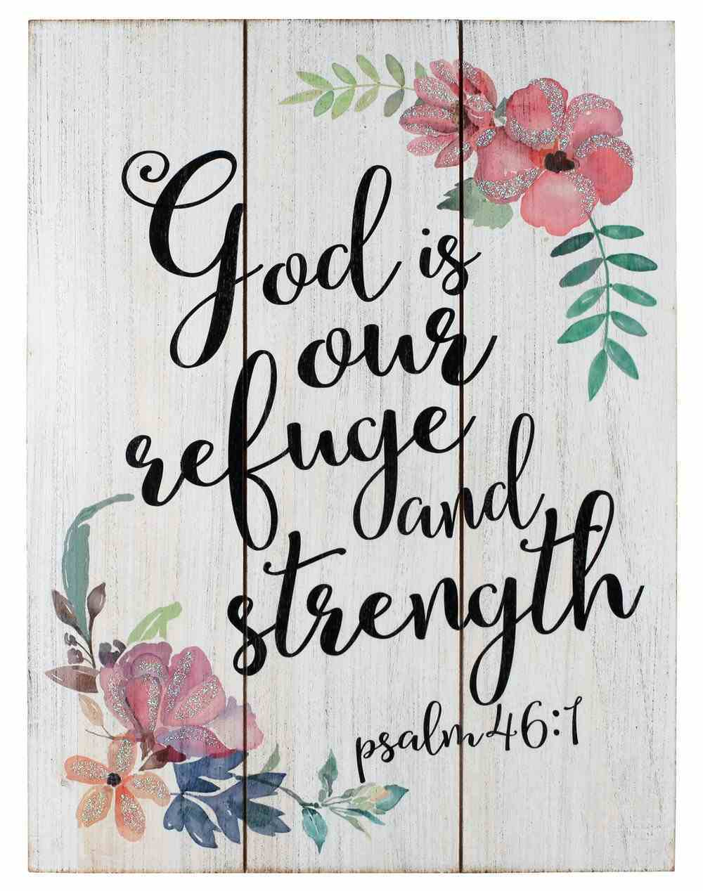 Mdf Wall Art: God is Our Refuge and Strength, Psalm 46:1 Plaque