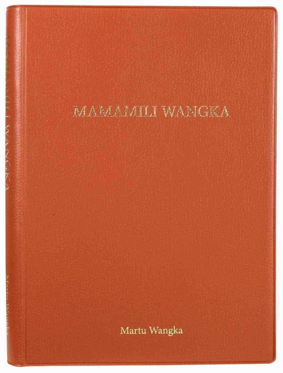 Mamamili Wangka Shorter Bible (Martu Wangka) Imitation Leather
