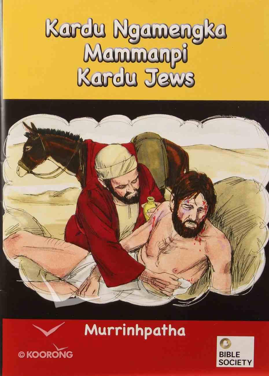 Murrinhpatha Jesus Walking on Water / a Stranger Helps a Jew Booklet