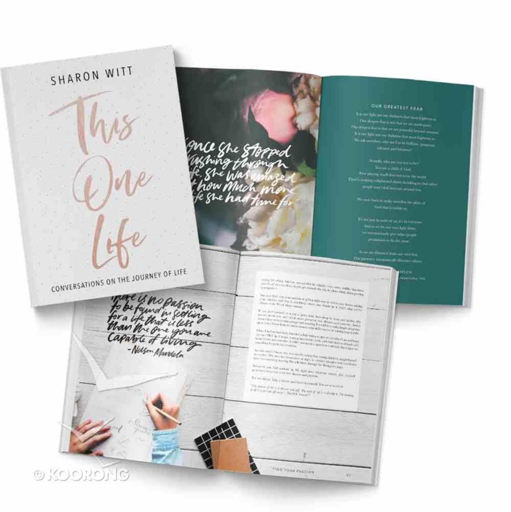 This One Life: Conversations on the Journey of Life Paperback