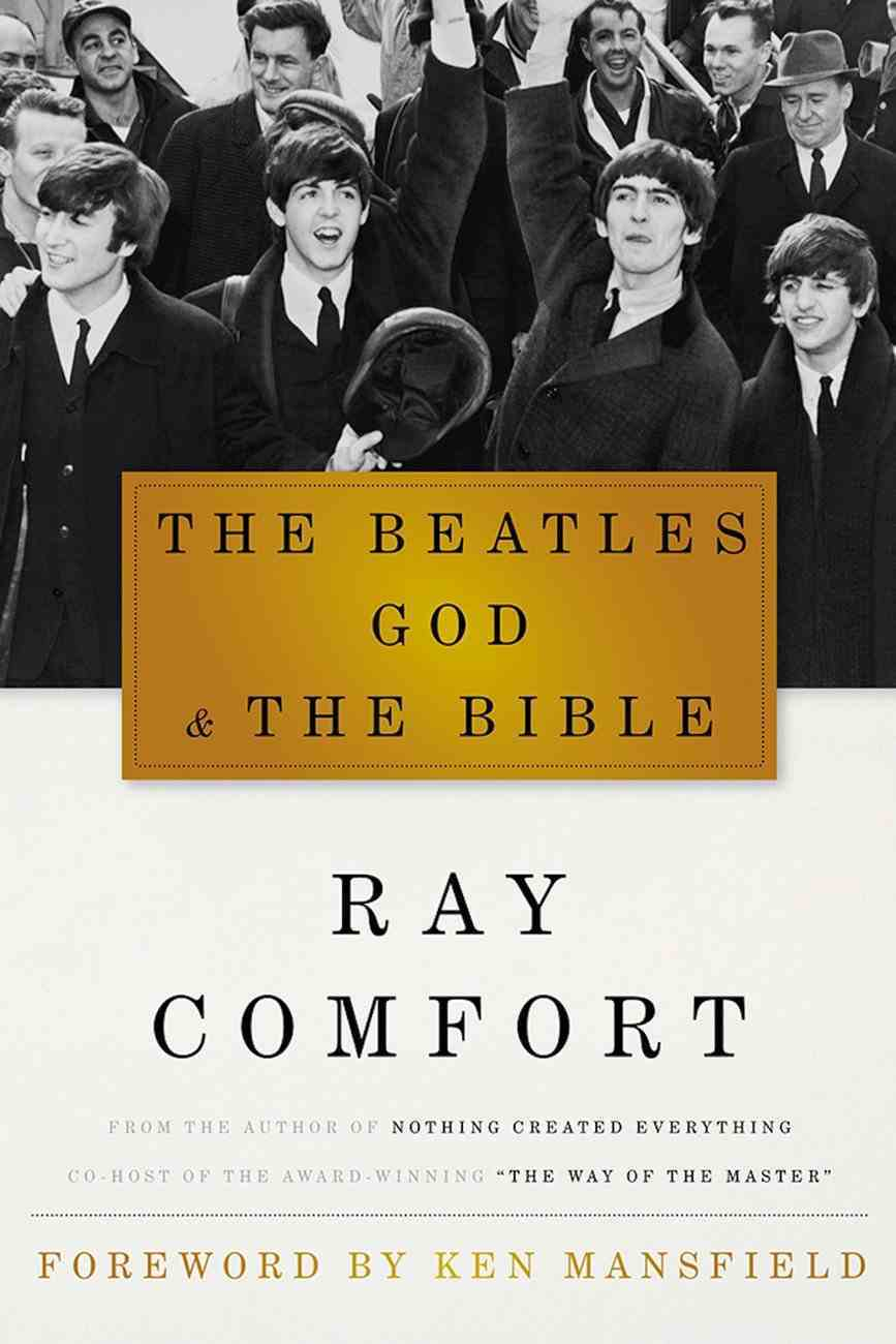 The Beatles, God & the Bible Hardback
