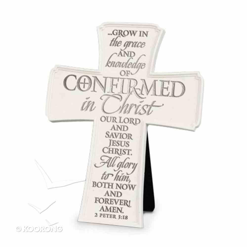 Cross: Confirmed in Christ (2 Peter 3:18) Homeware