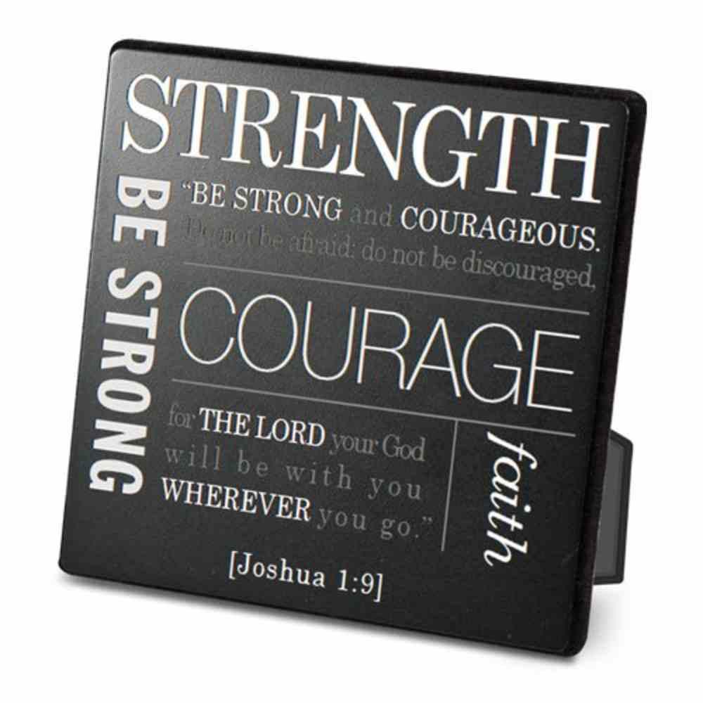 Metal Plaque Simple Faith: Strength, Black/White (Joshua 1:9) Plaque