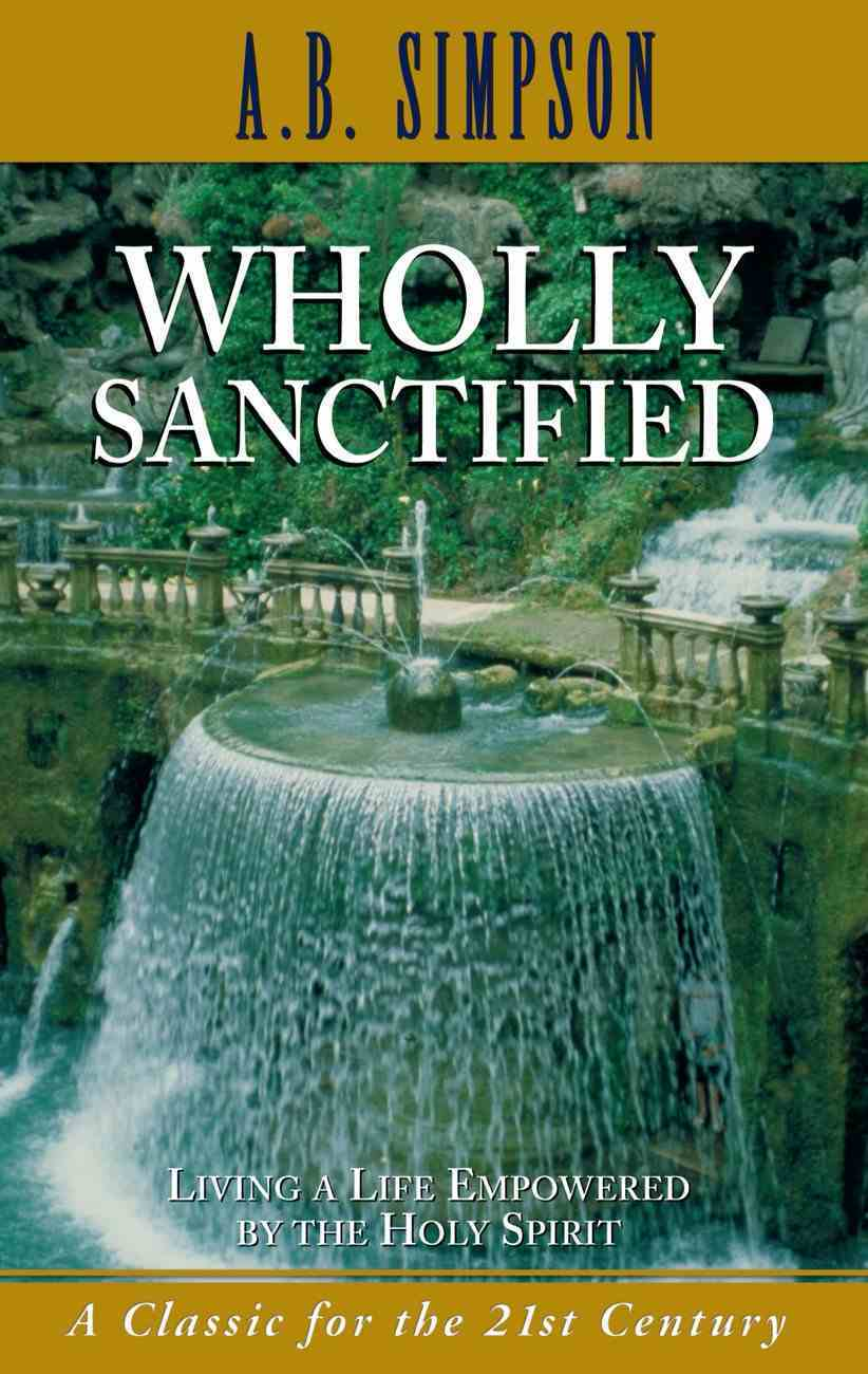 Wholly Sanctified Paperback