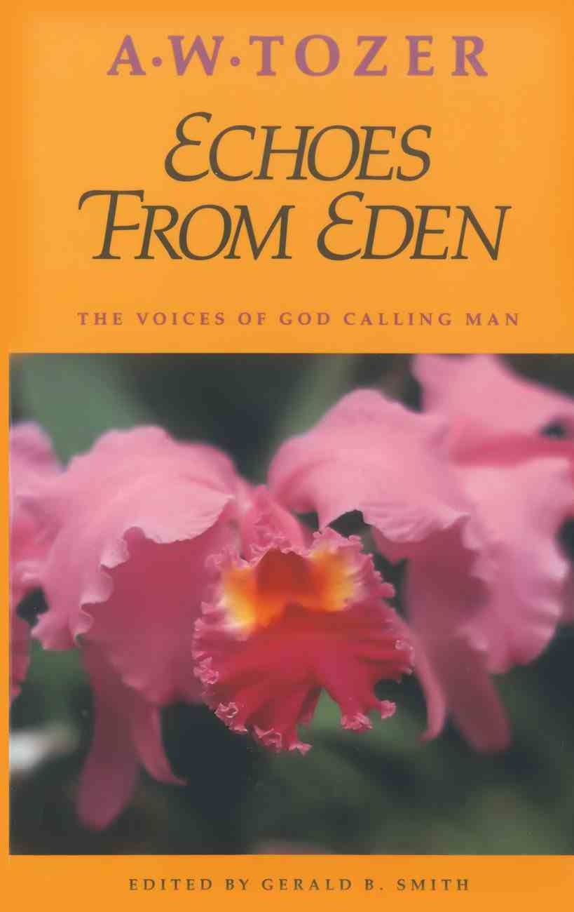 Echoes From Eden Paperback