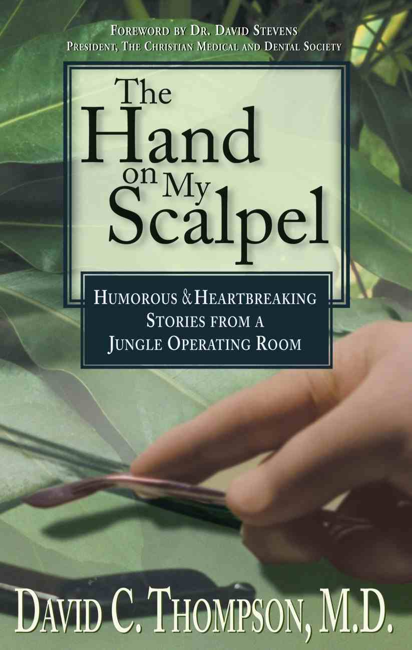 The Hand on My Scalpel Paperback