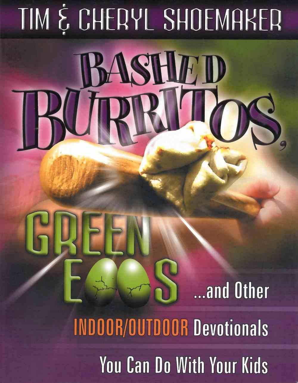 Bashed Burritos, Green Eggs Paperback