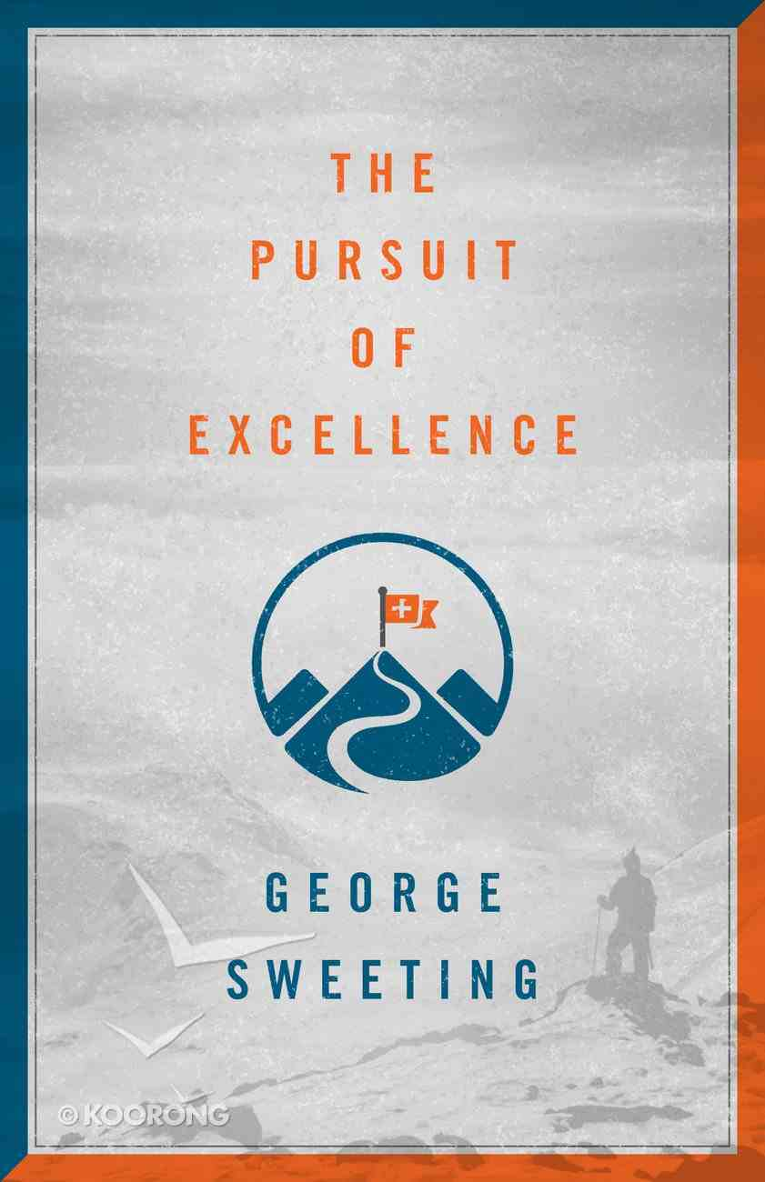 The Pursuit of Excellence Paperback