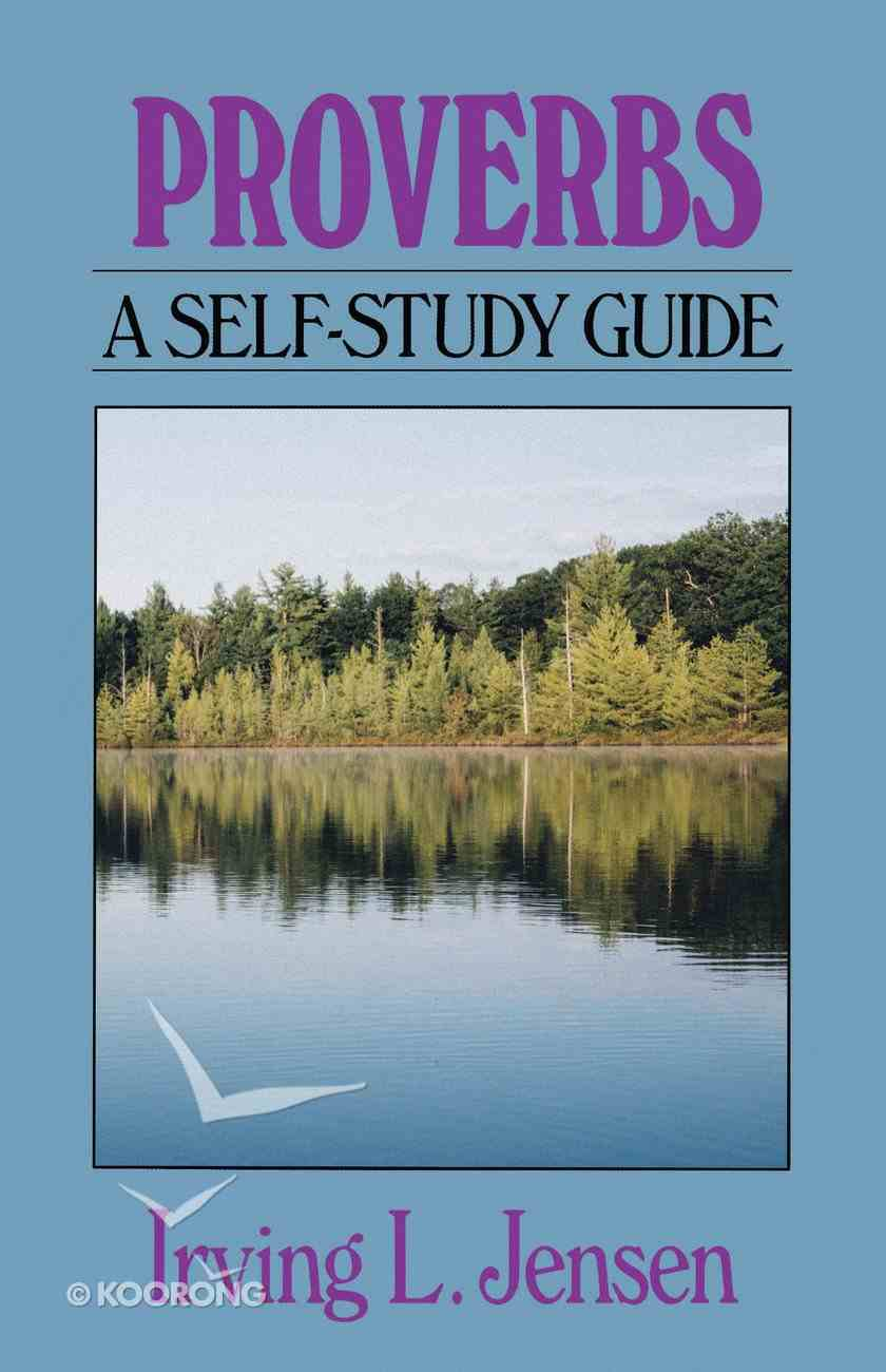 Self Study Guide Proverbs (Self-study Guide Series) Paperback