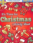 It's Time For Christmas (Ages 8-10, Reproducible) (Coloring Activity Book) (Warner Press Colouring & Activity Books Series) Paperback