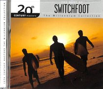 Album Image for 20Th Century Masters: The Millennium Collection - the Best of Switchfoot - DISC 1