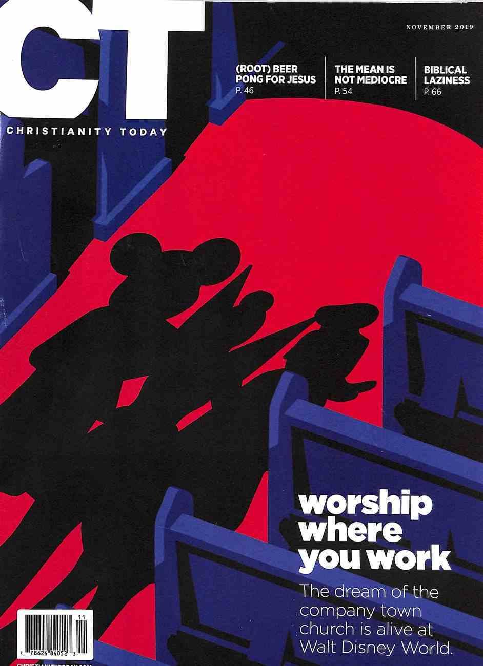 Christianity Today 2019 #11: Nov Magazine