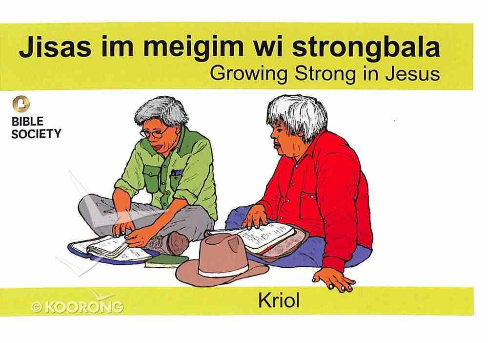 Growing Strong in Jesus (Kriol) Booklet