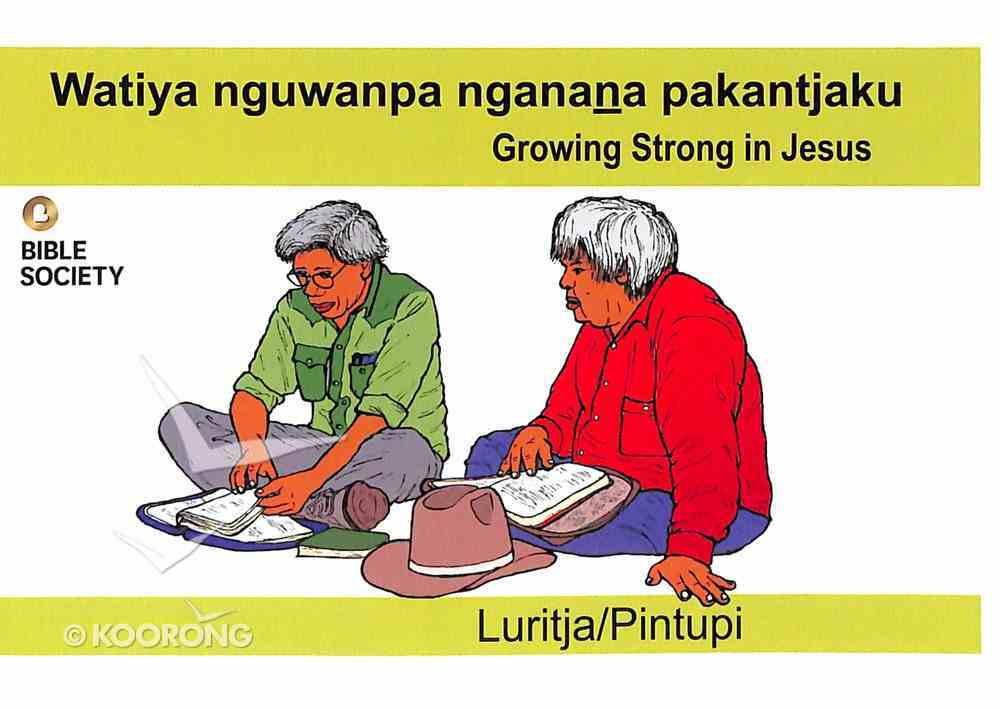 Growing Strong in Jesus (Luritja/pintupi) Booklet