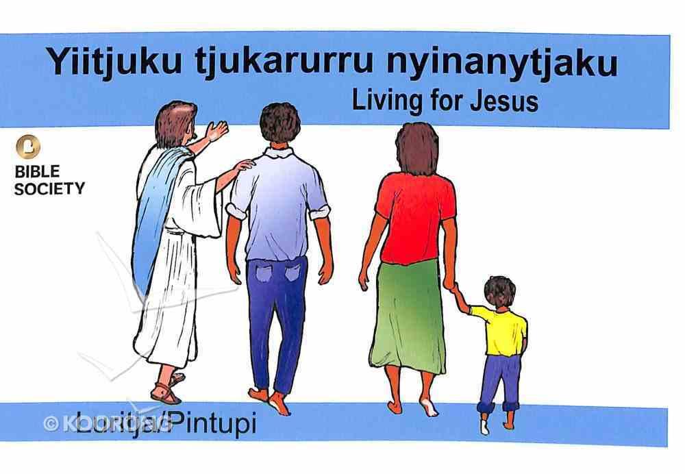 Living For Jesus (Luritja/pintupi) Booklet