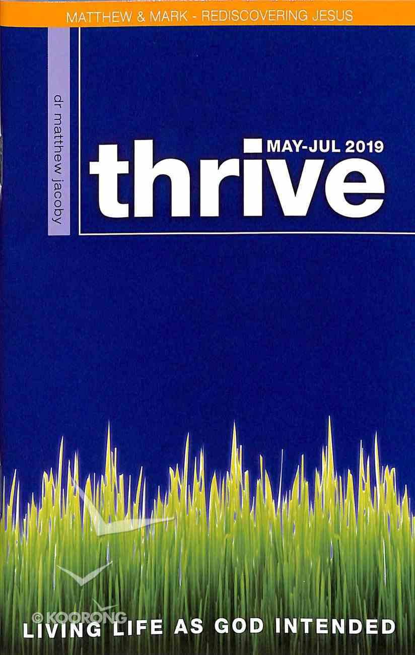 Thrive 2019 #03: May-Jul Magazine