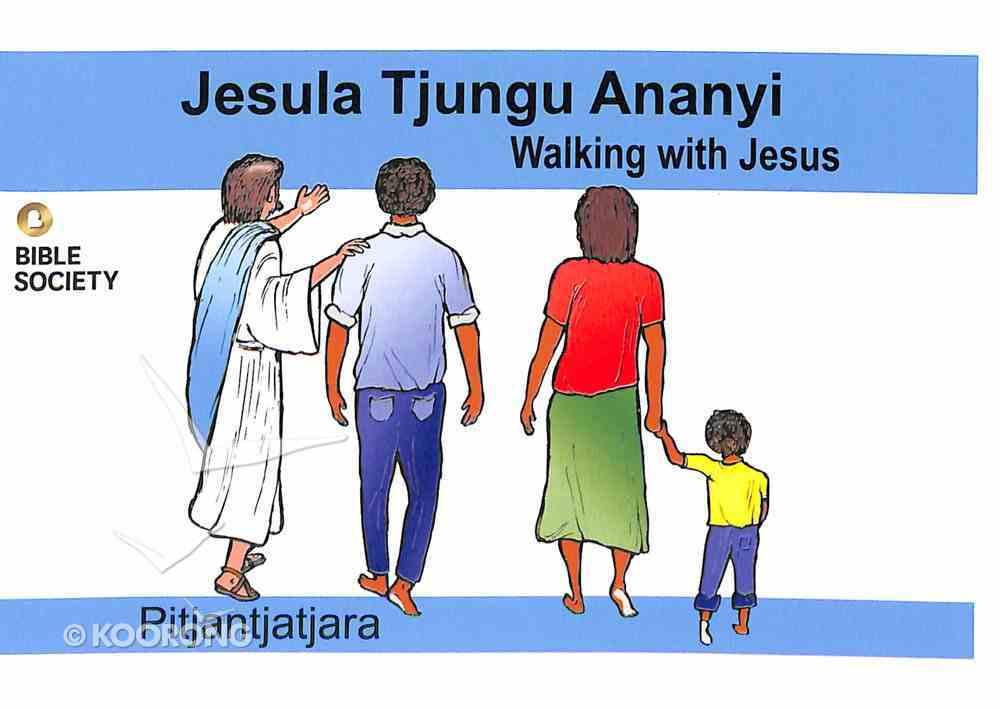 Walking With Jesus (Pitjantjatjara) Booklet