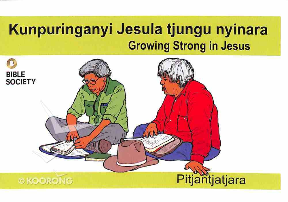 Growing Strong in Jesus (Pitjantjatjara) Booklet