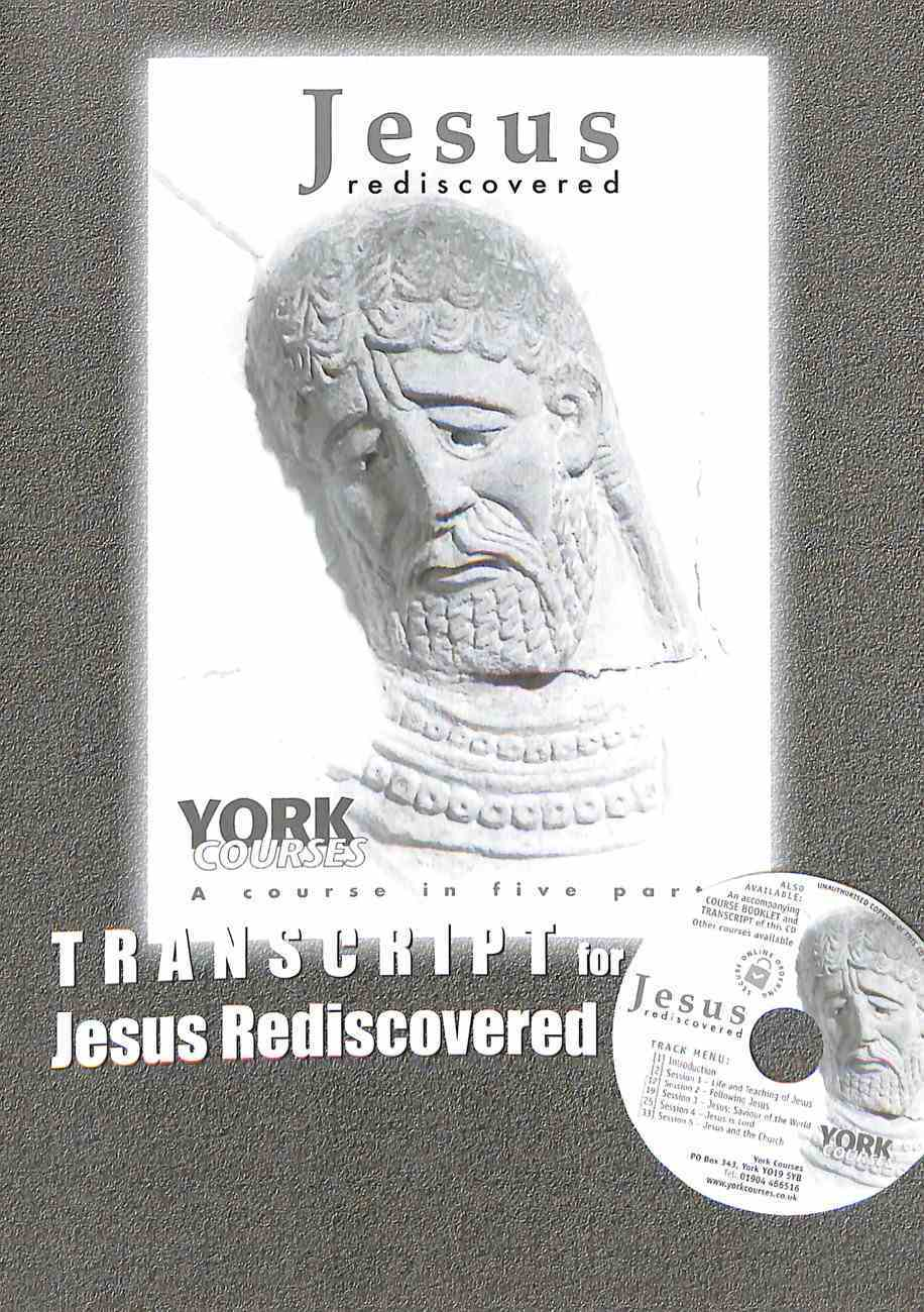 Jesus Rediscovered (Transcript) (York Courses Series) Booklet