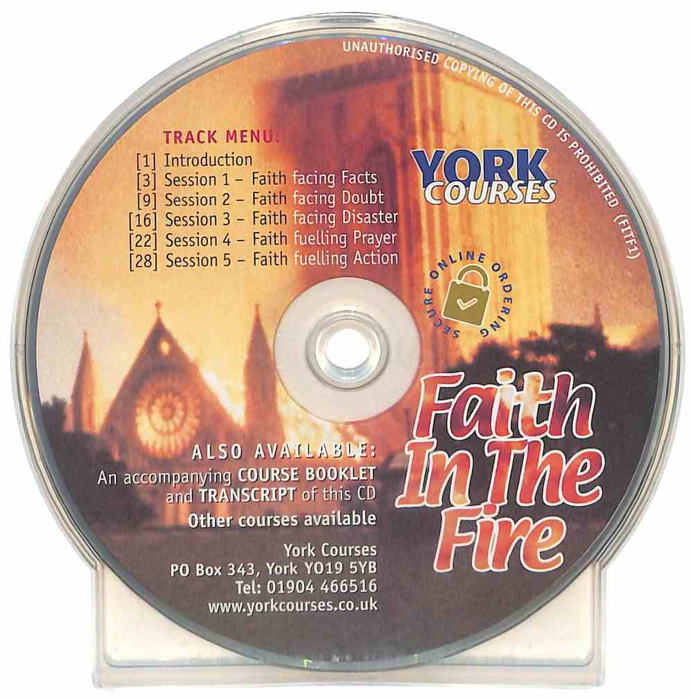 Faith in the Fire (CD Audio) (York Courses Series) CD