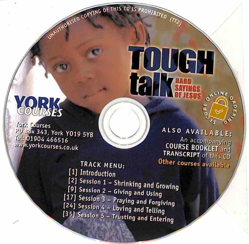 Tough Talk: Hard Sayings of Jesus (Cd-Audio) (York Courses Series) CD