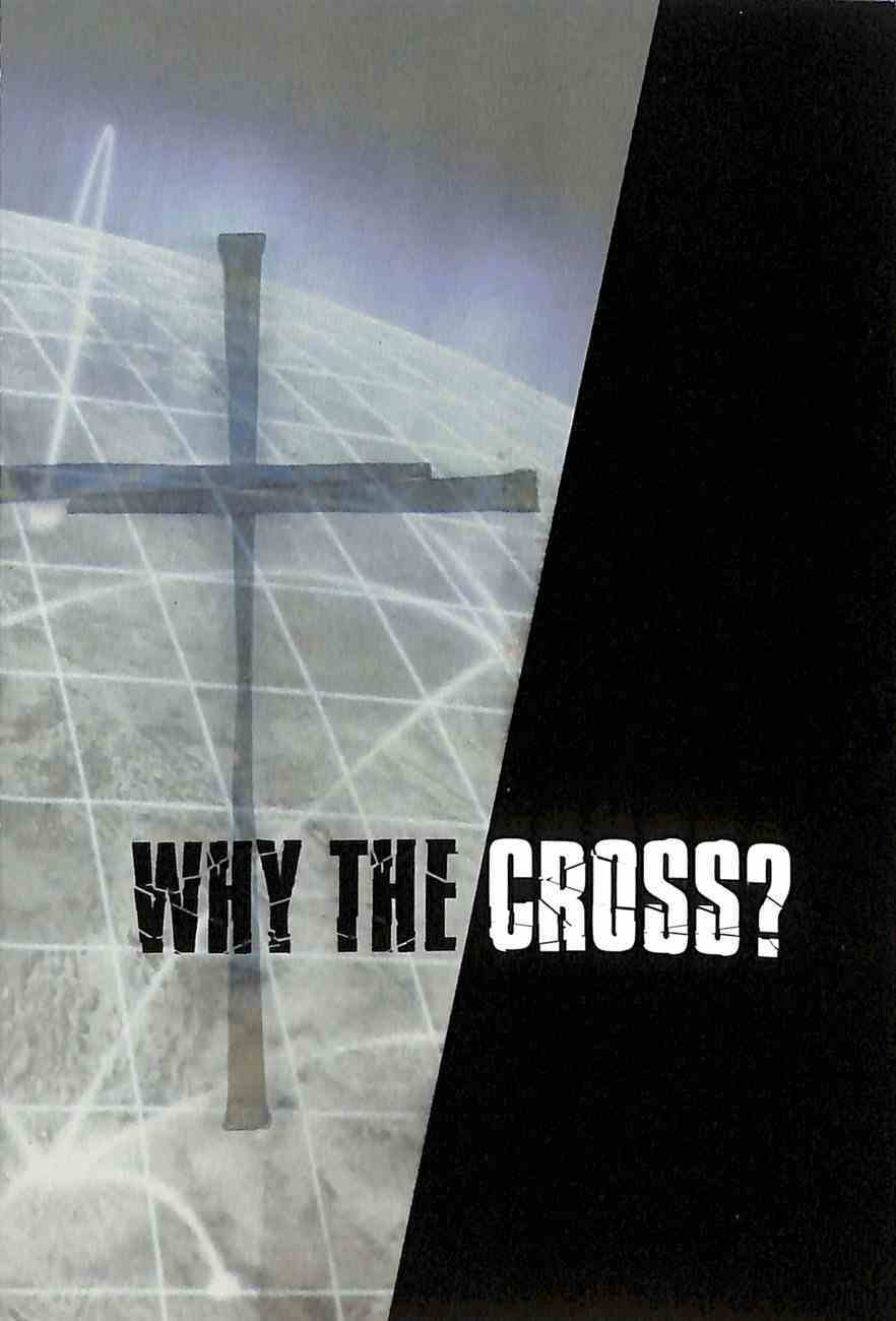 Why the Cross, Easter Pamphlet (25 Pack) Booklet