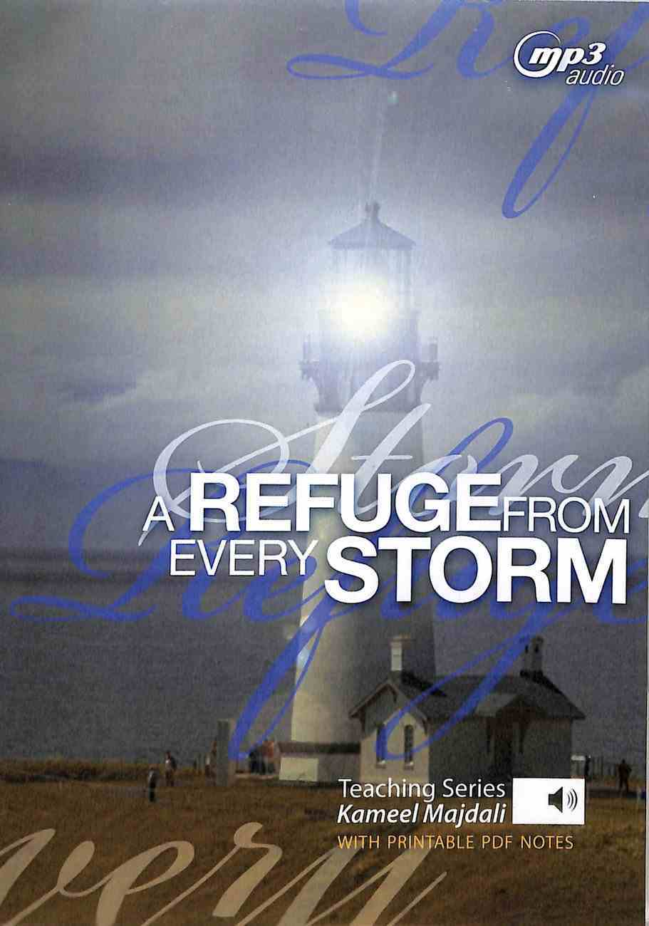A Refuge From Every Storm: Plus 58 Page Printable Pdf (Mp3 Audio, 16 Hrs) CD