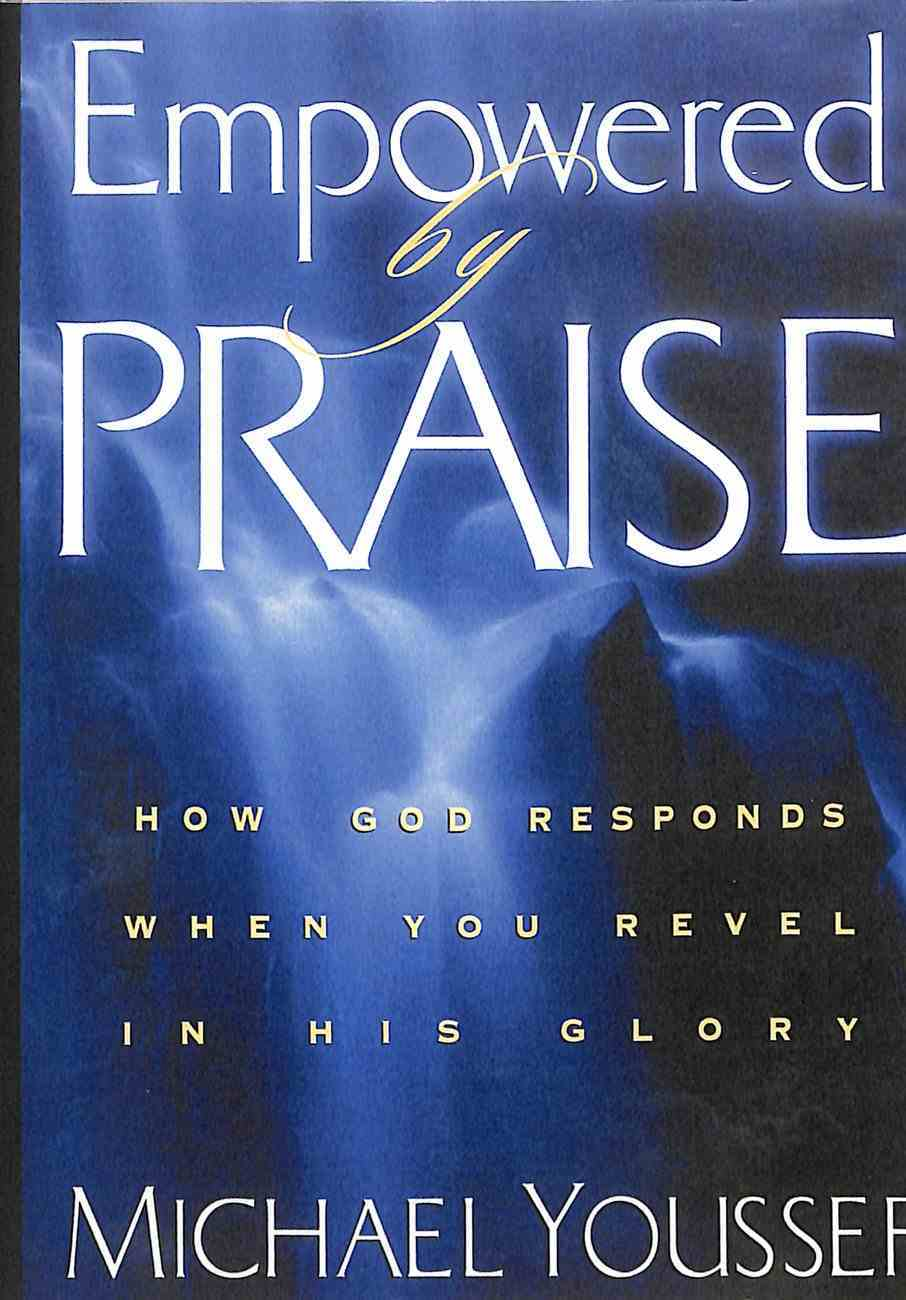 Empowered By Praise: How God Responds When You Revel in His Glory (2 Dvd Set) DVD