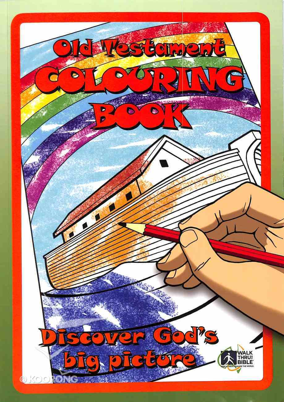 Old Testament Colouring Book: Discover God's Big Picture (Companion To Old Testament Memory Cards. Not Reproducible) Paperback