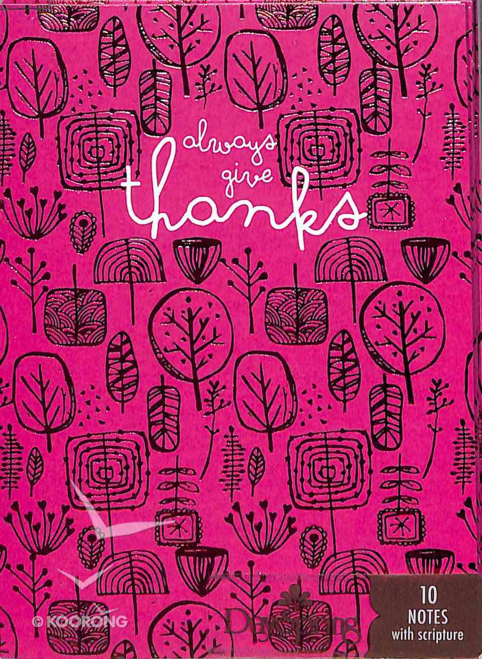 Trend Notes: Amylee Weeks - Always Give Thanks (1 Thess 5:16-18 NIV) (Pink) Stationery