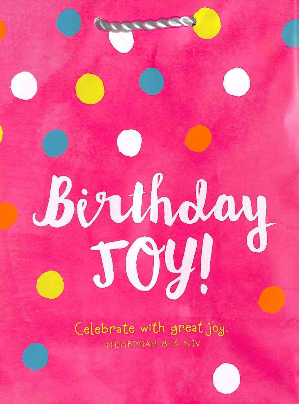 Value Gift Bag Medium: Pink Polka Dot, Birthday Joy! (Nehemiah 8:12 Niv) Stationery