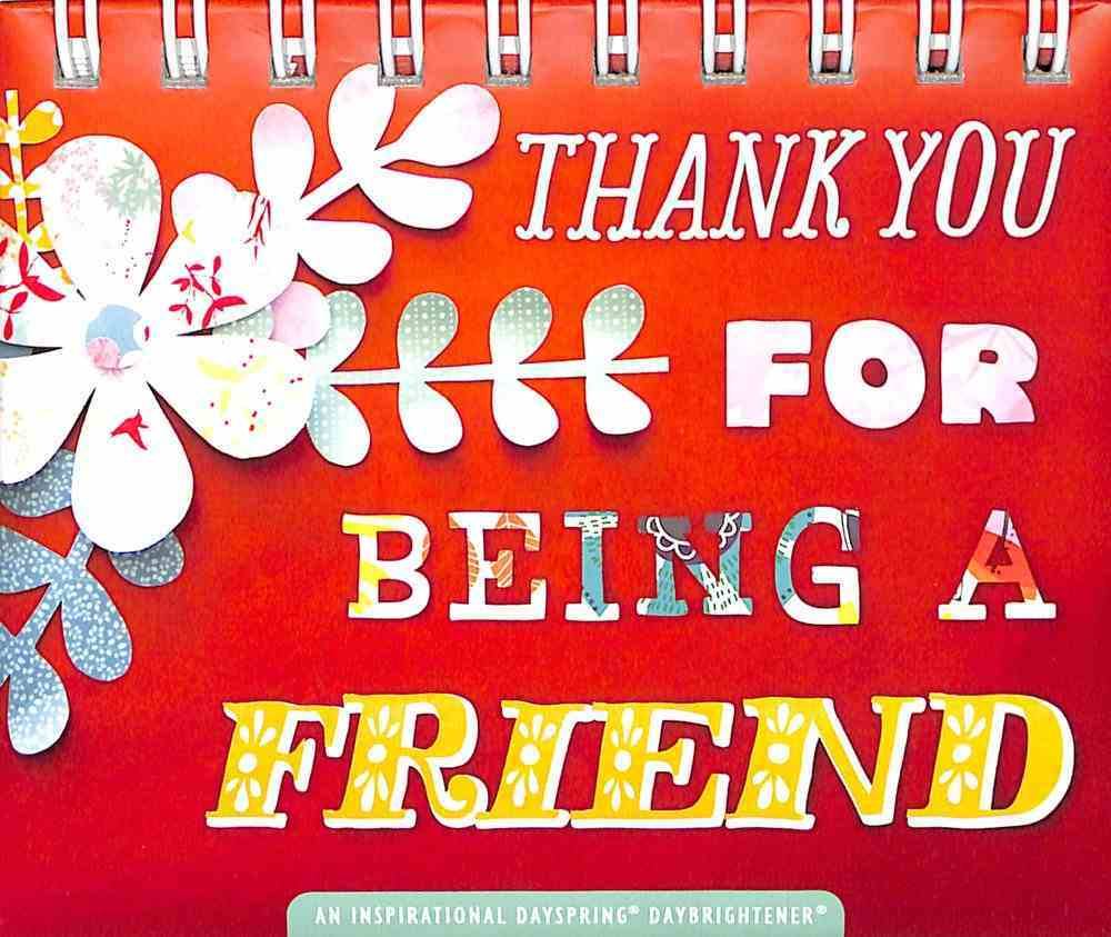 Daybrighteners: Thank You For Being a Friend (Padded Cover) Spiral