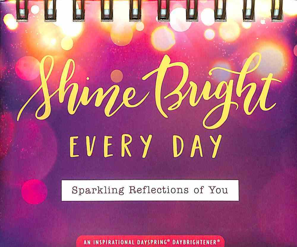Daybrighteners: Shine Bright, Every Day - Sparkling Reflections For You (Padded Cover) Spiral
